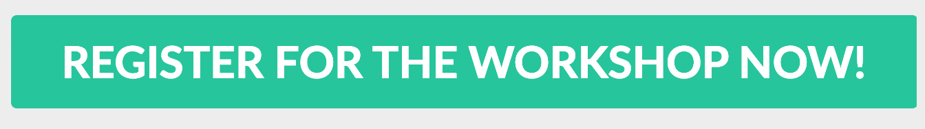 Register For The Workshop Now!